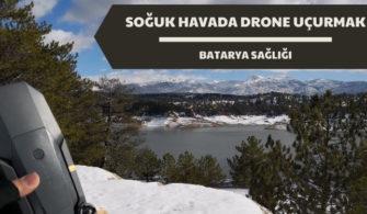 DRONE BATARYA SAĞLIĞI, KIŞIN İHA KULLANMAK